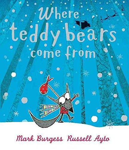 [(Where Teddy Bears Come from)] [By (author) Mark Burgess ] published on (August, 2009)