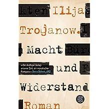 Macht und Widerstand: Roman