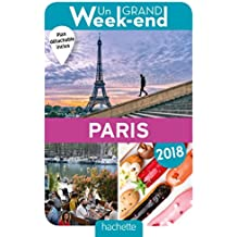 Guide Un Grand Week-end à Paris 2018