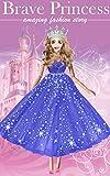#3: Brave Princess - beautiful story & picture book: Fashion fairy tale | e-book for little princess