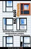 HAZ ALGO DIFERENTE. 50 RETOS PARA POTENCIAR EL PENSAMIENTO LATERAL (eureka nº 1) (Spanish Edition)