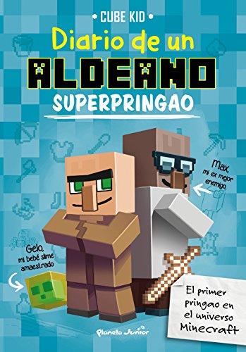 Minecraft. Diario de un aldeano superpringao por Cube Kid