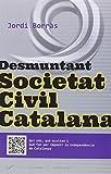 Desmuntant Societat Civil Catalana (Periodistes)