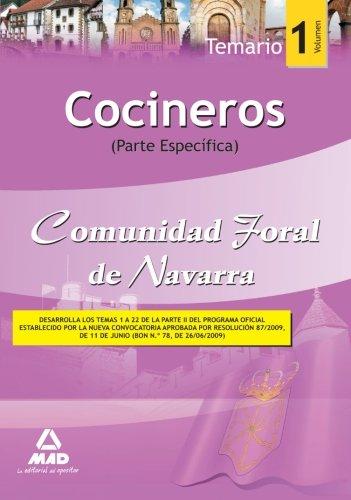 Cocineros De La Comunidad Foral De Navarra. Temario Parte Específica. Volumen I