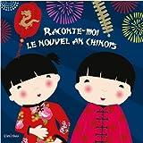 Lire le livre Raconte-moi nouvel chinois gratuit