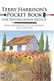Terry Harrison's Pocket Book for Watercolour Artists (WATERCOLOUR ARTISTS' POCKET BOOKS) (English Edition) - Format Kindle - 9781781265598 - 7,49 €