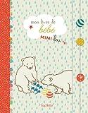 Telecharger Livres Mon livre de bebe Mimi lou (PDF,EPUB,MOBI) gratuits en Francaise
