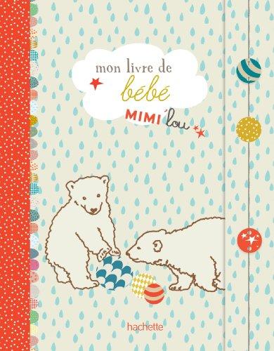 Mon livre de bébé Mimi'lou