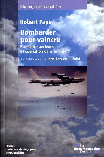 Bombarder pour vaincre (n.3) par Centre d'études stratégiques aérospatiales
