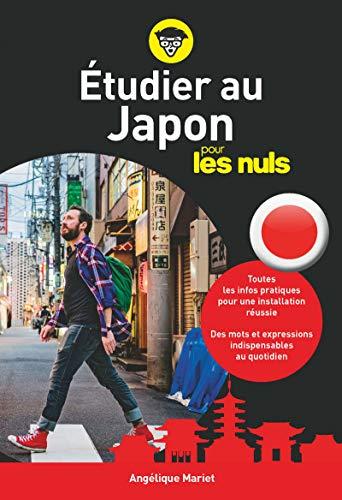 Etudier au Japon pour les nuls par Angélique MARIET