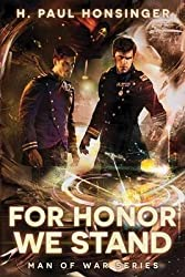 [For Honor We Stand] (By: H Paul Honsinger) [published: March, 2014]