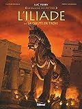 L'Iliade - La Chute de Troie