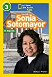 National Geographic Readers: Sonia Sotomayor (L3, Spanish)