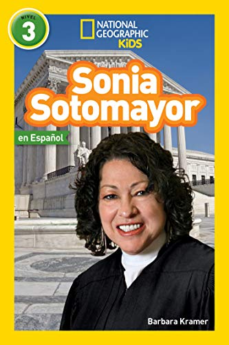 National Geographic Readers: Sonia Sotomayor (L3, Spanish) (Spanish Edition) (National Geographic In Spanisch)
