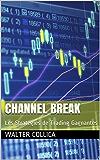 Channel Break: Les Stratégies de Trading Gagnantes