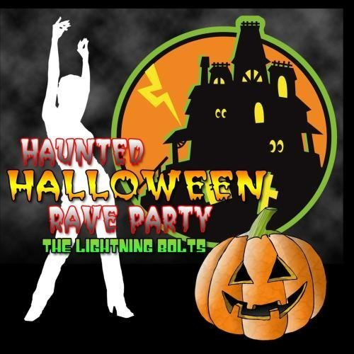 ve Party by The Lightning Bolts (Halloween Rave)