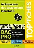 Image de Top'Fiches Bac Pro Maintenance des Equipements Industriels