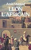 Léon l'Africain (Romans historiques)...