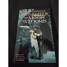 Moon And The Thorn by Teresa Edgerton (1995-04-01)