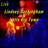 Lindsey Buckingham & Little Big Town (L