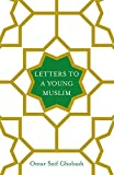 #1: Letters to a Young Muslim