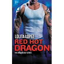 Red Hot Dragon (Dragon Heat Book 2)