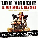 My Name is Nobody - Il Mio Nome � Nessuno (Original Motion Picture Soundtrack)