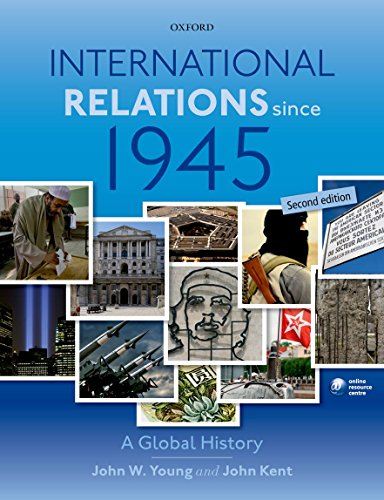 International Relations Since 1945 - Second Edition