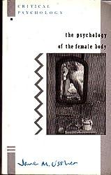 Psychology & Female Body (Critical Psychology)