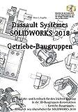 Solidworks 2018: Getriebe-Baugruppen