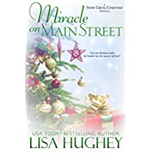 Miracle on Main Street: A Snow Creek Christmas Novella (English Edition)