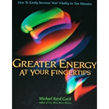 Greater Energy at Your Fingertips
