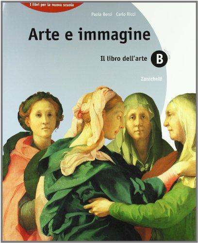 Arte e immagine. Vol. B. Con Portfolio. Per la scuola media: 1