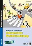 Führerschein: Verkehrserziehung: 1. bis 4. Klasse (Bergedorfer® Führerscheine)