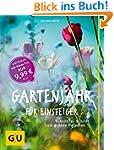 Gartenjahr für Einsteiger: Schritt fü...