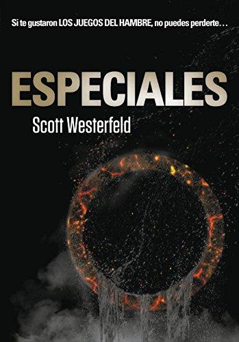 Especiales (Traición 3) (Ellas de Montena) por Scott Westerfeld