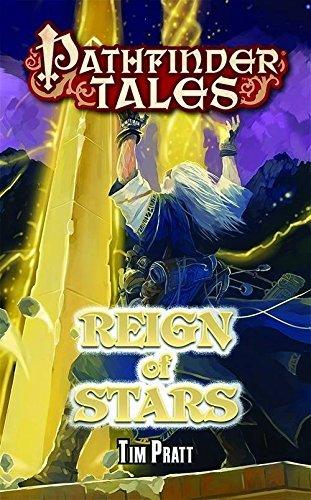 Pathfinder Tales: Reign of Stars by Tim Pratt (2014-09-09)