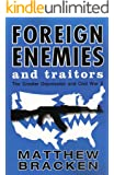 Foreign Enemies And Traitors (The Enemies Trilogy Book 3) (English Edition)