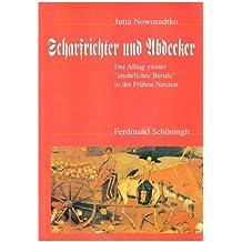 """Scharfrichter und Abdecker: Der Alltag zweier """"unehrlicher Berufe"""" in der frühen Neuzeit"""