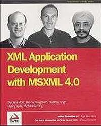 XML Application Development with Msxml 4.0 by Danny Ayers (2002-01-24)