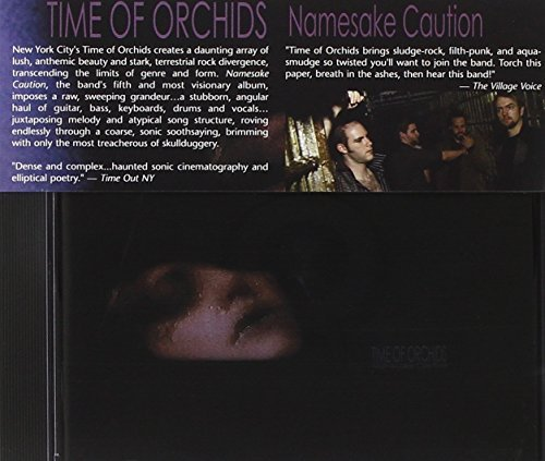 Namesake Caution by Time of Orchids (2007-09-18)