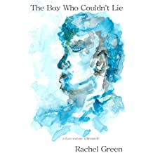 The Boy Who Couldn't Lie (The Laverstone Chronicles)