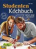 Studenten Kochbuch: Einfach, schnell und preiswert