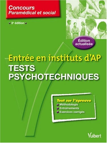 Entrée en instituts d'AP : Tests psychotechniques