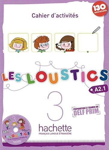 Les Loustics 03. Cahier d'activités + CD Audio - Arbeitsbuch mit Audio-CD: Méthode de français