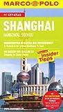 MARCO POLO Reiseführer Shanghai, Hangzhou, Suzhou - Hans-Wilm Schütte und Sabine Meyer-Zenk