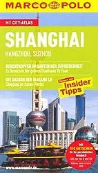 MARCO POLO Reiseführer Shanghai, Hangzhou, Suzhou