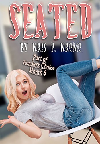 Seated (Reader\'s Choice 2018 Book 3) (English Edition)