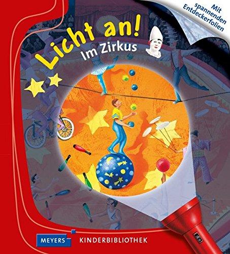 Meyers Kleine Kinderbibliothek - Licht an!: Im Zirkus