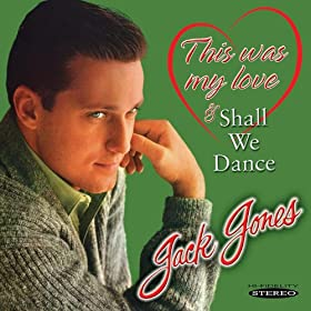 This Was My Love / Shall We Dance